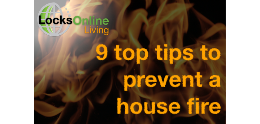 9 Tips to prevent a house fire