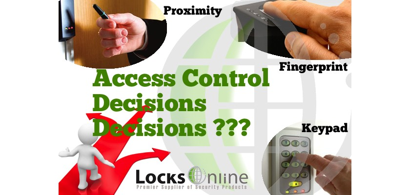 Access Control - What will work for you? Pros and Cons