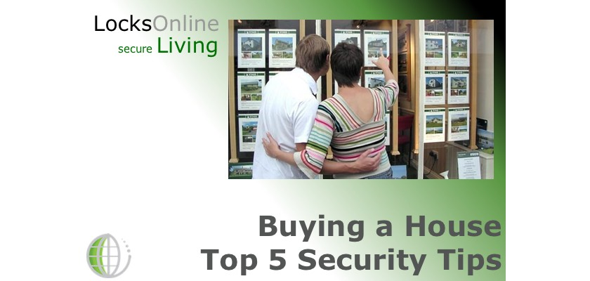Buying a House; 5 top security tips