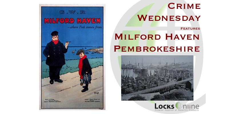 Crime Wednesday - Town Focus Milford Haven