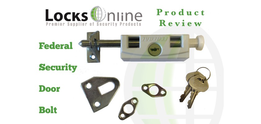 Federal Security Door Bolt - Product Review - Exclusive to LocksOnline