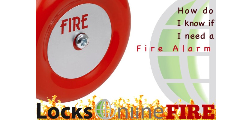 When should I invest in a Fire Alarm