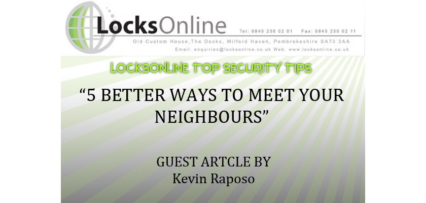 5 Better Ways to Meet Your Neighbours