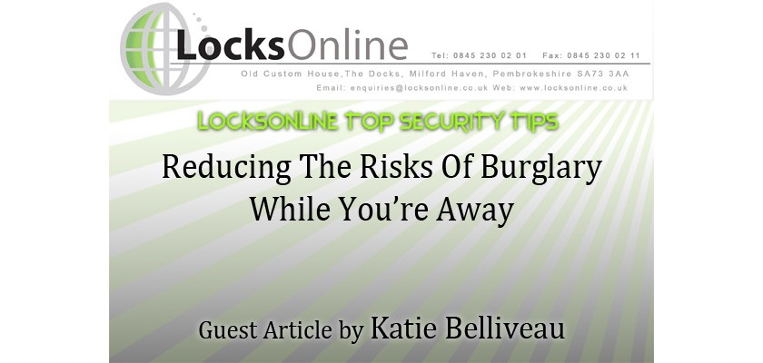 Reducing The Risks Of Burglary While You're Away