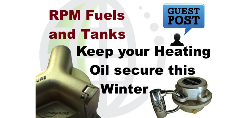 Fuel Tank Security - Keep your heating oil safe this Winter - Guest Post