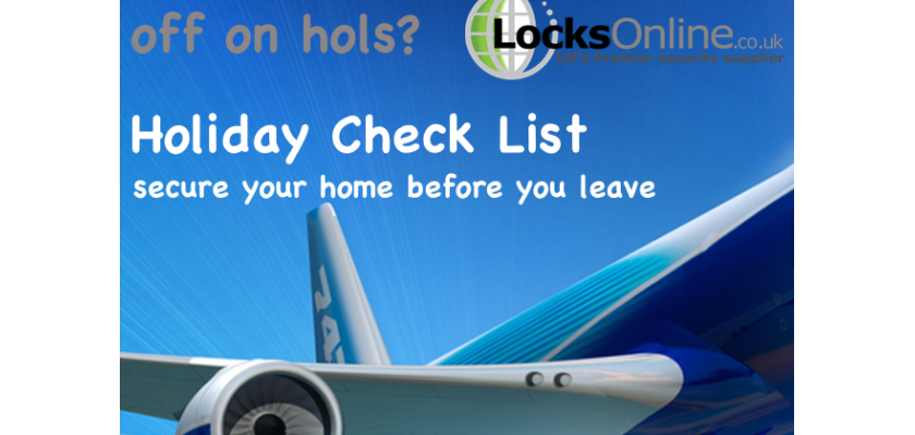 Holiday Check List - Secure your home before you leave