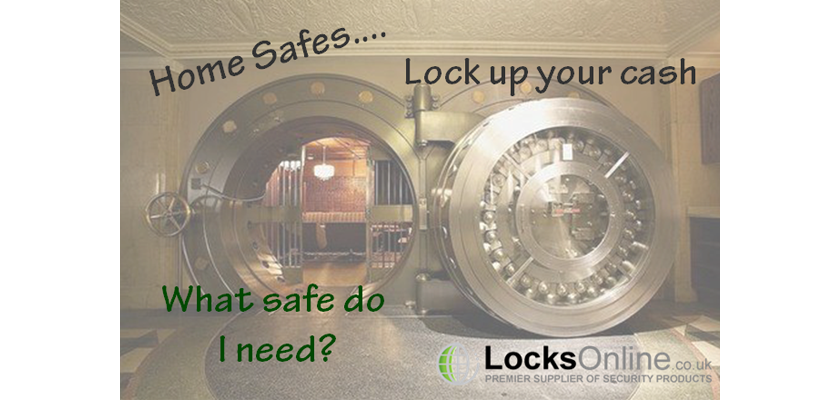 Home safes - Lock Up your Money