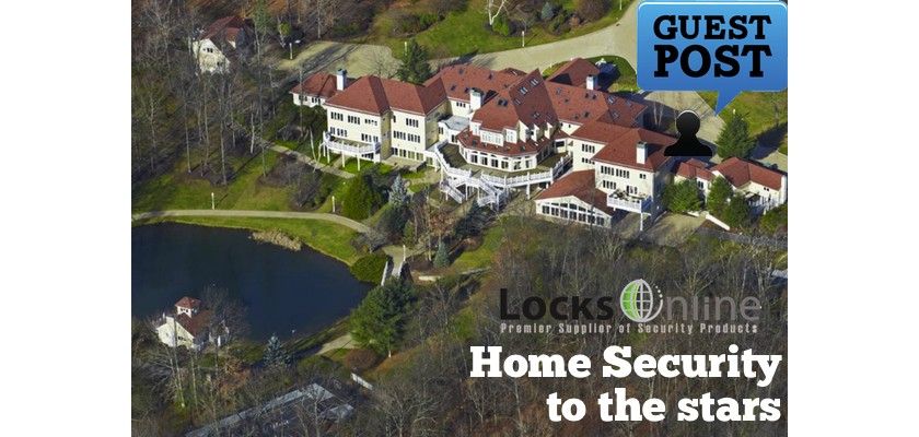 Home Security Costs Stars Big Money - Guest Article