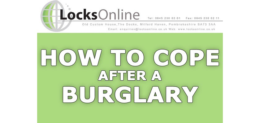 How To Cope After A Burglary