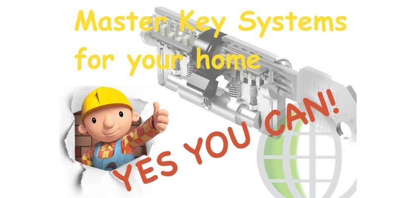 MASTER KEY SYSTEMS for your home YES YOU CAN !