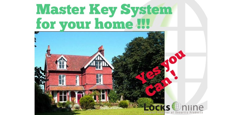 Master Key Systems for your home - Yes you Can !!