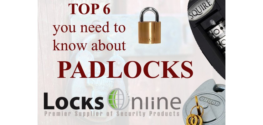 Padlocks - Top Six things you need to consider when buying padlocks