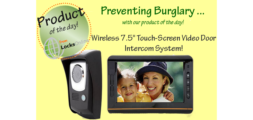 Preventing Burglary - Product of the day