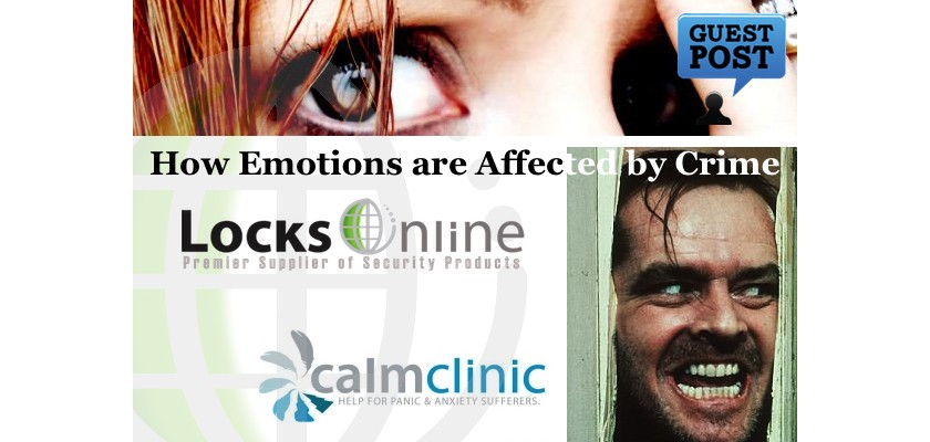 How Emotions are Affected by Crime - Guest Post - LocksOnline