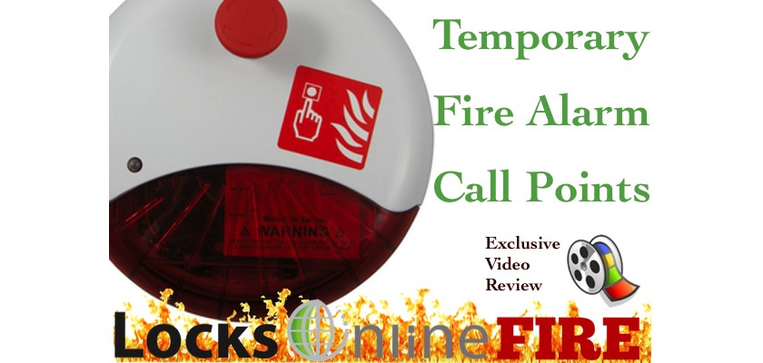 LocksOnline Fire - Temporary Fire Call Points