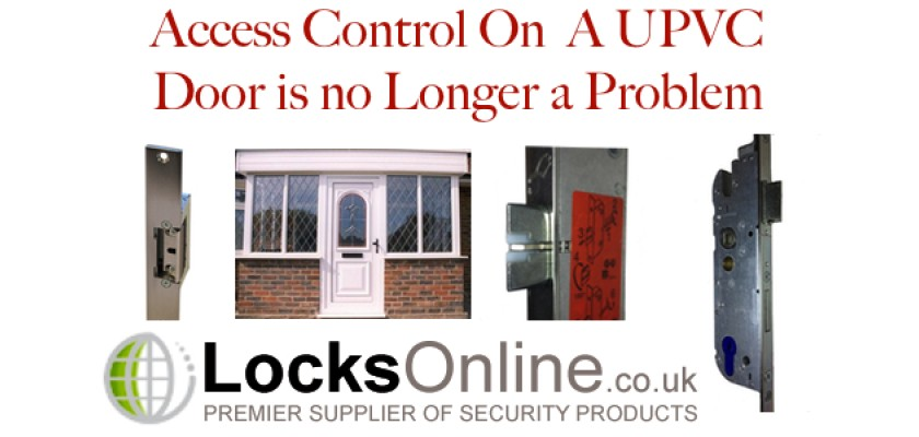 Access Control on UPVC / Plastic Doors