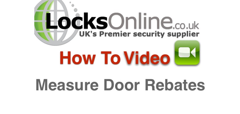 How to measure door rebates - LocksOnline exclusive how to video.