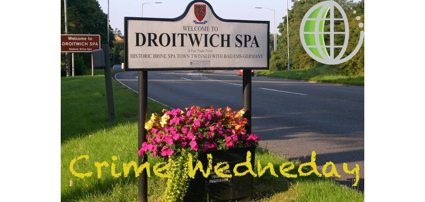 Crime Wednesday - Droitwich Spa - Locksonline Community