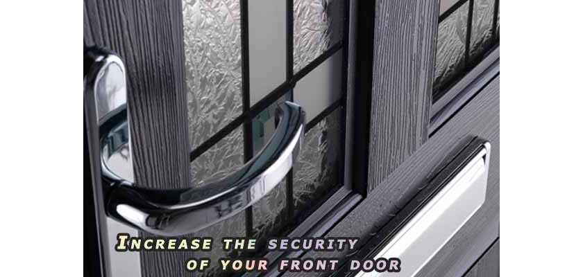 Increase the security of your Front Door Security