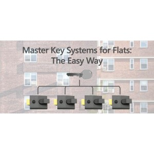 Need A Master Key System For A Block Of Flats Here S The