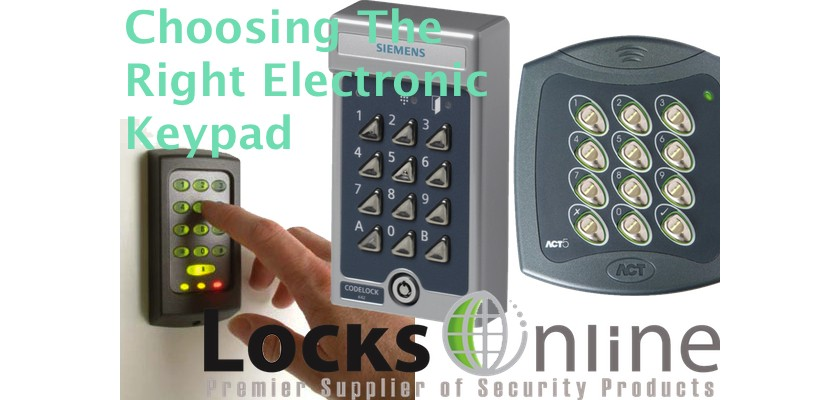 Choosing the Right Electronic KeyPad - Tips and Tricks